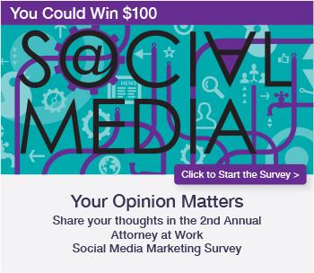 2016 Attorney At Work Social Media Marketing Survey