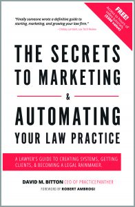 Book Cover Secrets to Marketing & Automating Your Law Practice