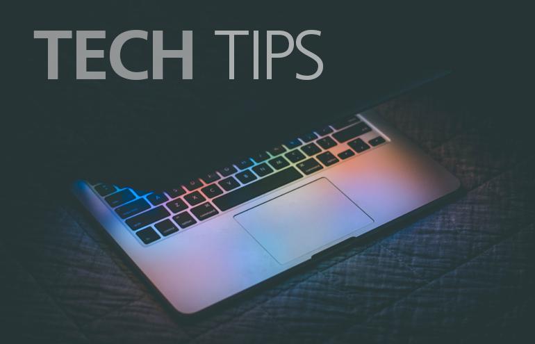 tech tips productivity tips